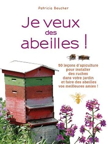 je veux des abeilles